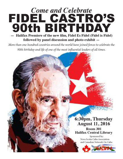 Fidel Castro's 90th Birthday